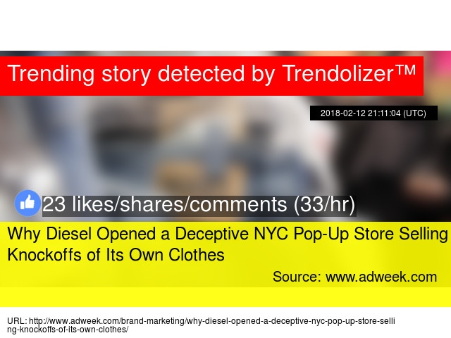f0ea027ac5 Why Diesel Opened a Deceptive NYC Pop-Up Store Selling Knockoffs of Its Own  Clothes